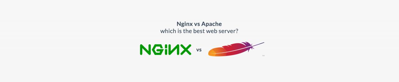 Nginx VS Apache –哪个是最好的Web服务器?